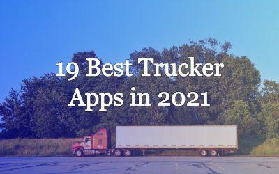 Best 19 Trucker Apps for 2021 – Apps for Truckers